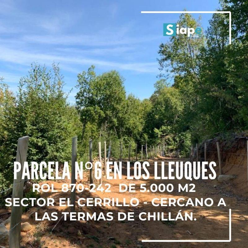 PARCELA DE 5.000 M2  CON ROL LOS LLEUQUES – SECTOR EL CERRILLO - CERCANO A LAS TERMAS DE CHILLÁN.